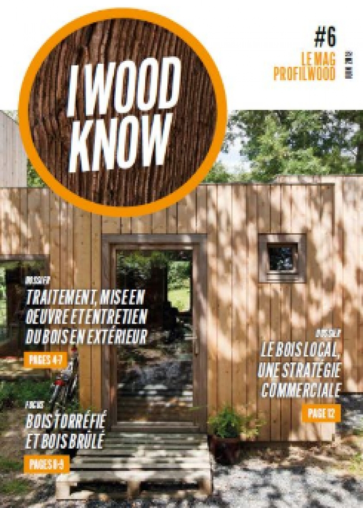 I Wood Know #6 - le mag ProFilWood