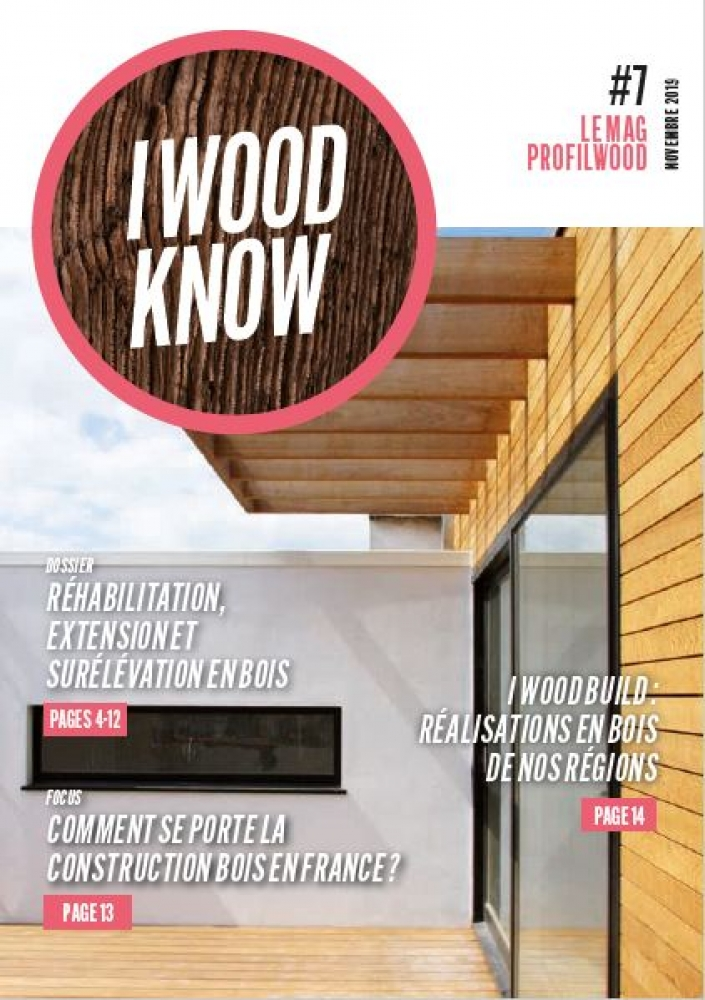 I Wood Know #7 - le mag ProFilWood